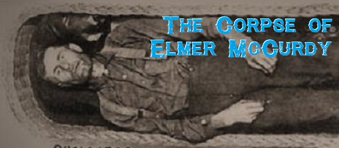 The Corpse of Elmer McCurdy
