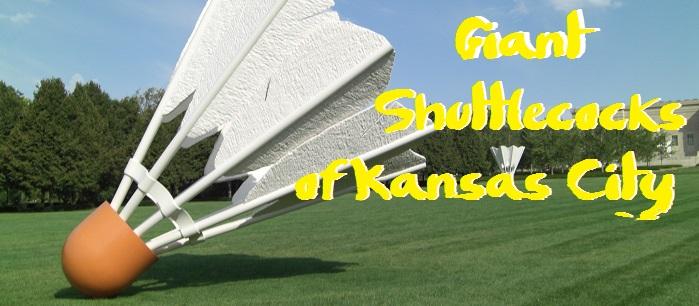 Giant Shuttlecocks of Kansas City