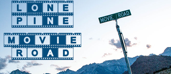 Lone Pine: Movie Road